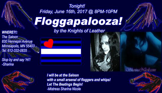 BDSM event Floggapalooza! by the Knights of Leather Friday, June 16th, 2017 at the Saloon bar 830 Hennepin, Avenue Minneapolis, MN 55403