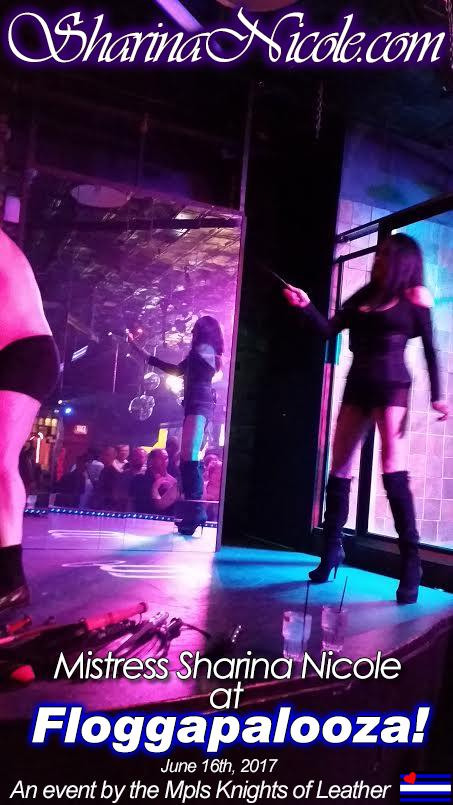 Dominatrix Mistress Sharina Nicole at Floggapalooza! Live BDSM event in Minneapolis, MN June 16th, 2017 -An event at the Saloon by the Mpls Knights of Leather