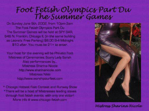 Foot Fetish Olympics Part Du The Summer Games 2002. Held at Spy Bar in Chicago, Illinois. Performances by Mistress Sharina Nicole.