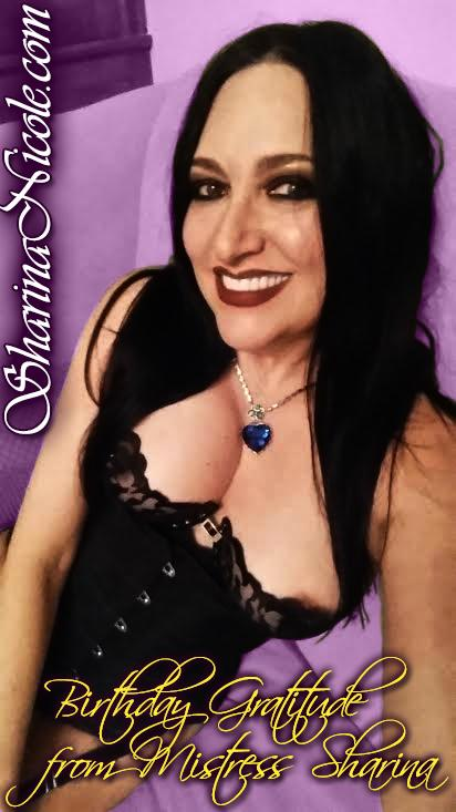 Birthday Gratitude from Mistress Sharina